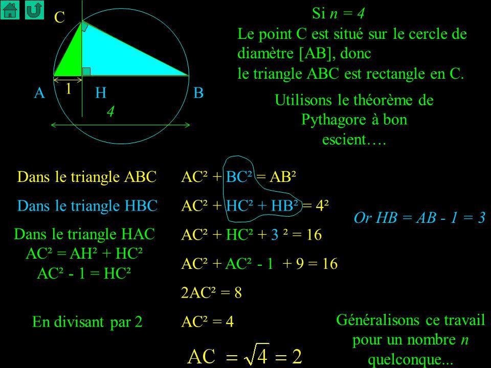 Le point C est situé sur le cercle de diamètre [AB], donc
